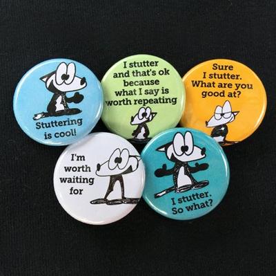 Stuttering awareness buttons